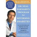 Dr. Neal Barnards Program for Reversing Diabetes - The Scientifically Proven System for Reversing Diabetes